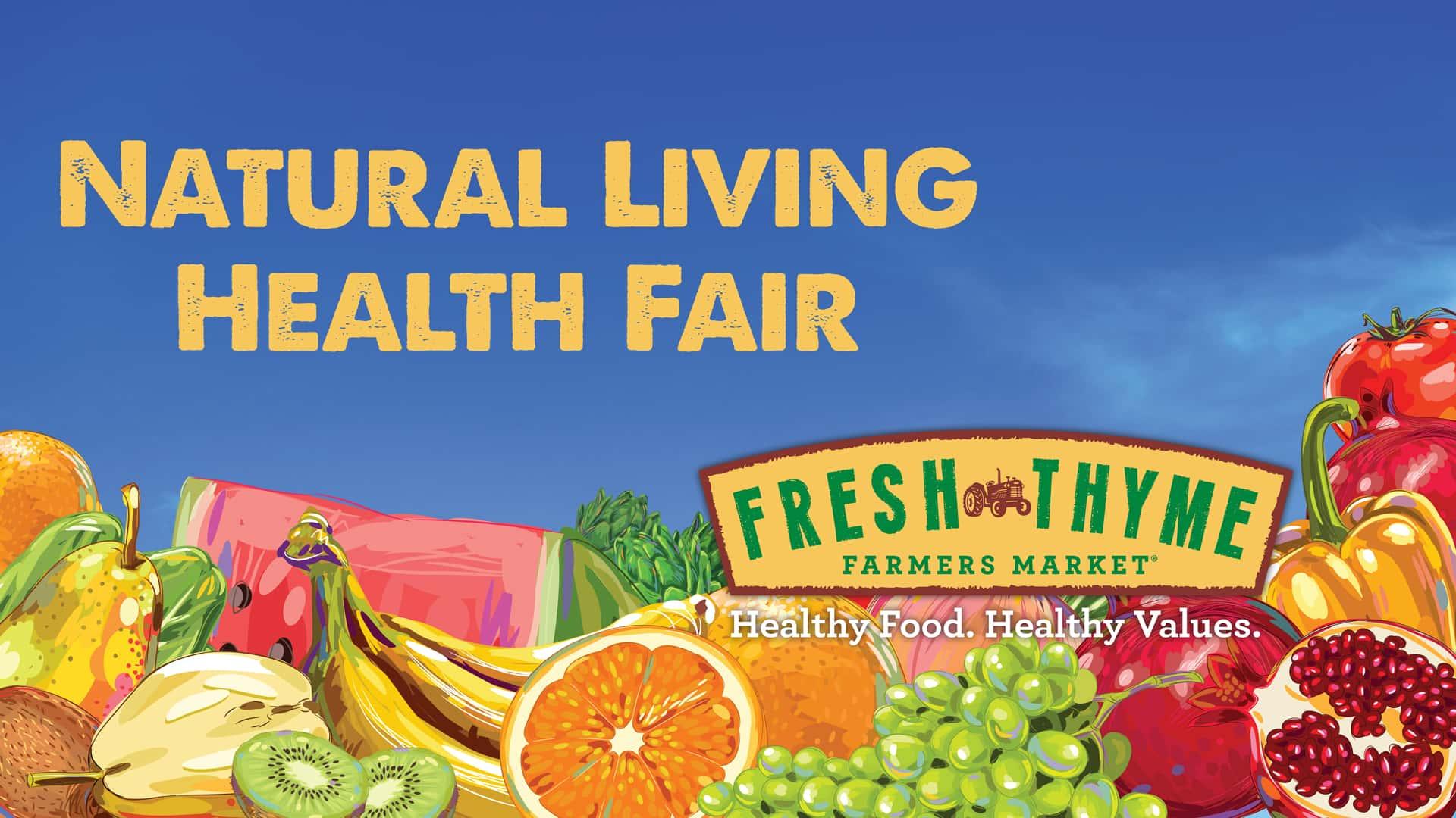 Target Fremont Hub >> Fresh Thyme Farmers Market Natural Living Health Fair ...