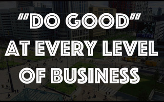 So…You Want to do Good in Business